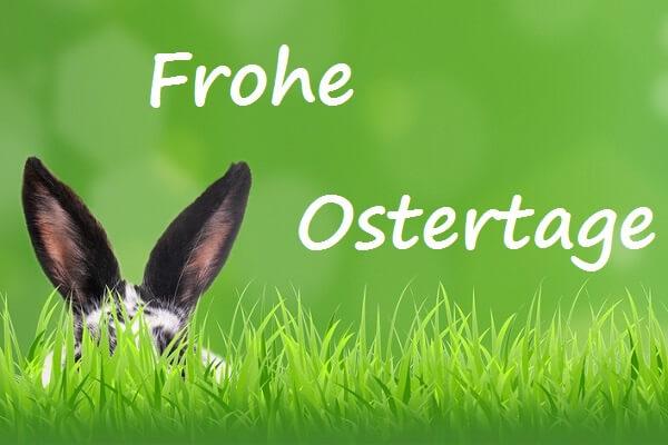 Unsere Öffnungszeiten an Ostern