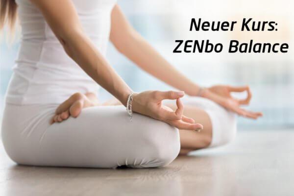 Neuer Kurs - ZENbo Balance
